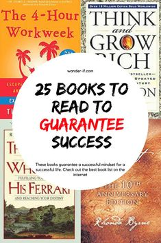 25 Books you MUST read to skyrocket your success. Change your whole life by taking in this valuable information. This is the BEST book list on the internet for personal growth and development. All aspiring successful business men and women must check out this book list today! Perfect for bloggers and entrepreneurs.