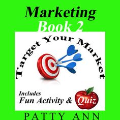 Marketing Book 2 > Target Your Market covers 4 very important aspects of marketing: ~ The Concept of a Product ~ The Life Cycle of a Product ~ Terminology & Definitions ~ Selecting Your Target Market. Understanding a product and its applicability towards a selected target market helps marketing managers to direct a product's life cycle for optimum profitability.  This book is a stand alone learning guide and part of Patty Ann's 6 Book Marketing Series.