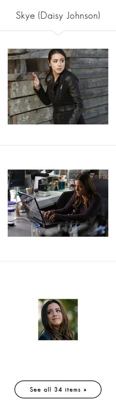 """""""Skye (Daisy Johnson)"""" by enchantedrose33 ❤ liked on Polyvore featuring marvel, shield, agents of shield, pictures, chloe bennet, people, chloe, comic, female model and home"""