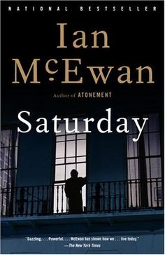 Saturday by Ian McEwan.  August 2007 pick.