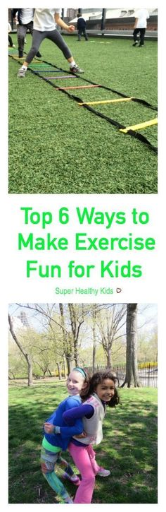 Top 6 Ways to Make Exercise Fun for Kids. Here are some simple ways to ensure your children stay on the move, learn about their bodies and have fun along the way! http://www.superhealthykids.com/top-6-ways-to-make-exercise-fun-for-kids/