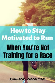 Here are some tips and strategies to stay motivated to keep running – even if you don't have a race coming up in the next few months. Half Marathon Motivation, Marathon Tips, Half Marathon Training, Running Motivation, Fitness Motivation, Training Schedule, Training Plan, Running Training, Training Tips