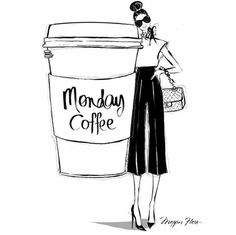 Yes. A coffee that big please. Happy Monday Folks! Stylish illustration by Megan Hess