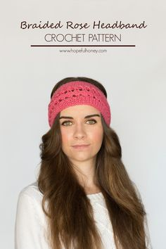 Braided Rose Headband - Free Crochet Pattern