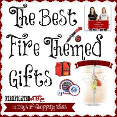 Day 1. The BEST Fire Fighter Themed gifts this season by FirefighterWife.com.  Everyone Always asks where to get fire themed gifts, well... here you go: http://firefighterwife.com/blog/2014/11/27/day-1-of-fire-family-shopping-best-fire-themed-gifts/