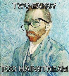 Hipster Van Gogh :-D