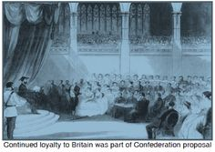 Continued loyalty to Britain was part of the first Confederation proposal Loyalty, Proposal, Britain, Canada, History, Country, Outdoor, Outdoors, Historia
