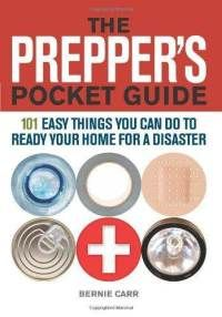 The Prepper& Pocket Guide: 101 Easy Things You Can Do to Ready Your Home for a Disaster: Bernie Carr, Evan Wondolowski: Survival Books, Survival Prepping, Survival Knife, Survival Skills, Survival Gear, Survival Stuff, Survival Quotes, Survival Essentials, Urban Survival