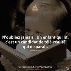 ça c'est bien vrai, faisons lire nos enfants  !!! Nerd Problems, Slogan Tshirt, Image Fun, Lol, Good Humor, Amazing Quotes, Mood Quotes, Sentences, Quotations
