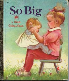 So Big by Eloise Wilkin, 1968.  Pretty sure I need to get this for my girls.  Right now.