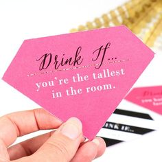 drink if you're the tallest in the room, white background, pink diamond shaped paper, bachelorette party themes Is your BFF getting married soon? We have gathered the best bachelorette party ideas to make her remember her last day as a single lady. Beach Bachelorette, Bachelorette Party Themes, Bachelorette Drinking Games, Bridal Party Games, Party Games For Girls, Bachelorette Party Quotes, Bacherolette Party, Engagement Party Games, Bridesmaids
