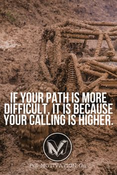 Difficult path means higher goals.