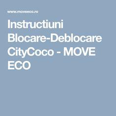 Instructiuni Blocare-Deblocare CityCoco - MOVE ECO Electric