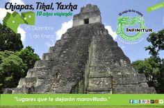 Chiapas, Tikal, Yaxhá.