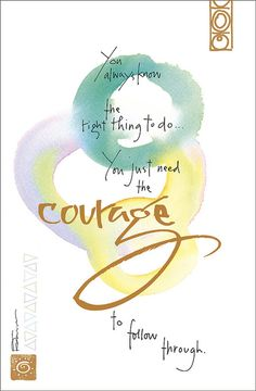 Kathy Davis Dose of Inspiration: Courage | Flickr - Photo Sharing!