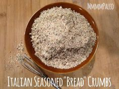 "Mmmm Paleo - Italian Seasoned ""Bread"" Crumbs (aka almond flour) Almond Flour Bread, Almond Flour Recipes, Coconut Flour, Almond Meal, Almond Pulp, Paleo Bread, Low Carb Bread, Paleo Food, Meal Bread"