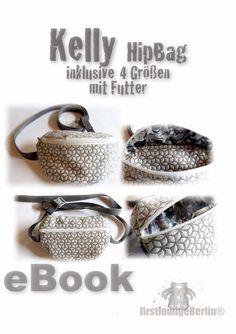Nähanleitungen Taschen - Kelly ♥ eBOOK PDF-Datei HipBag Hüfttasche Tasche - ein Designerstück von firstloungeberlin bei DaWanda