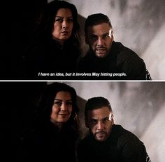"Hunter: I have an idea, but it involves May hitting people. #Marvel Agents of S.H.I.E.L.D. #AoS #AgentsofSHIELD 3x13 ""Parting Shot"""