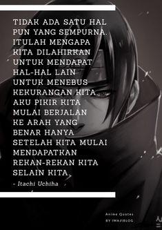 Boruto And Sarada, Itachi Uchiha, Erza Scarlet, Fake People, Quotes Indonesia, Story Inspiration, Anime Naruto, Phony People