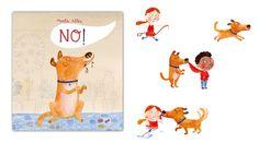 """""""No"""" de Marta Altés. Esta es la historia de un perro simpático, bien intencionado e impetuoso y el misterio que rodea su nombre. Él cree que se llama No. ¿Por qué razón? Una historia divertida, con gran sentido del humor y que engancha a todos los públicos. Y que ha recibido varios premios: DE 3 A 5 AÑOS"""