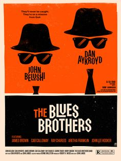 Saul Bass' 'Blues Brothers' poster. So minimalist, so perfect. I love how the actors' names cover the mouth area