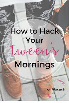 How to hack your tween's mornings