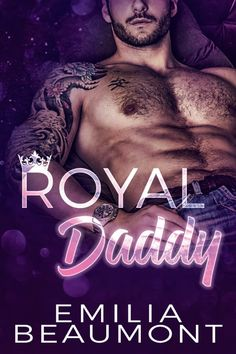 Royal Daddy ~ Reigning Love ~ Book 2