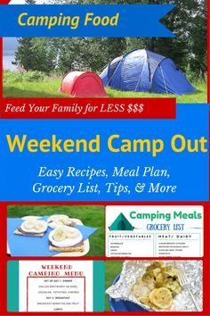 We have everything you need for great family campout meals. This weekend camping meal plan is full of tips, recipes and you'll only spend $50 for 5 people.