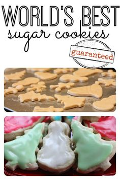The most delicious sugar cookies you will ever taste...guaranteed!