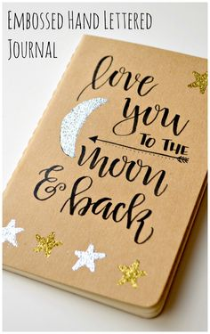 Embossed Hand Lettered Journal - One Artsy Mama