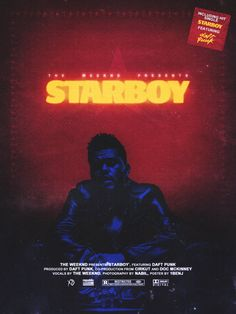 """Starboy - Poster by me💫"" Starboy The Weeknd, House Of Balloons, Beauty Behind The Madness, Love Me Harder, R&b Artists, Hip Hop And R&b, I Am Sad, The 1975, Daft Punk"