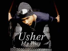Usher ~ You Make Me Wanna ~
