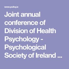 Joint annual conference of Division of Health Psychology - Psychological Society of Ireland - PSI - PSIHQ Health Psychology, The Republic, Division, Clinic, Conference, Ireland, 1970s, Children, Kids