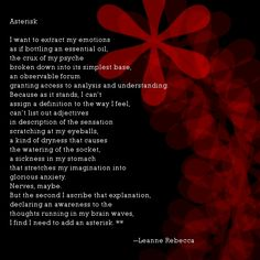 Asterisk, a poem about the inability to define emotion. Find more poetry by Leanne Rebecca at shesinprison.com
