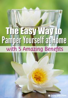 If you've ever wished there was a simple, inexpensive way to relax, look no farther. Here's the easy way to pamper yourself at home that has 5 impressive benefits you won't want to miss!