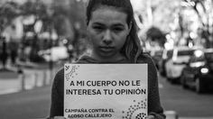 Uno de los afiches de la campaña contra el acoso callejero que impulsó Ferreyra #cuerpo #acoso