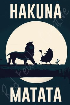 Lion King Hakuna Matata Poster 12x18 by RedFeatherCreative on Etsy