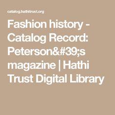 Fashion history - Catalog Record: Peterson's magazine | Hathi Trust Digital Library