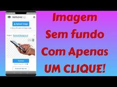 INCRIVEL!!REMOVA FUNDO DE IMAGENS COM APENAS UM CLIQUE!! CELULAR/PC Smartphone, Backgrounds