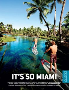 Paddleboarding: What do you get if you mix a traditional long board with a lengthened kayak paddle? It's called paddleboarding. And what do you get if you mix paddleboarding with one of Miami's lush, natural lagoons? It's So Miami.