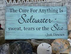 The Cure For Anything Is Saltwater Sweat Tears or the Sea Wood Sign, Hand Painted, Distressed, Weathered Beach, Ocean, Nautical, Sea by CarovaBeachCrafts