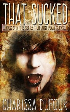 That Sucked (The Series that Just Plain Sucks Book 3) (English Edition) de Charissa Dufour et autres,  Ashley Hawn's vampire existence has been anything but calm. Turned for the sole purpose of raising a long-dead warlock from the grave, Ashley has spent her new life fighting against those who would use her. Now the warlock is back, and Ashley finds herself connected to him in every way possible. She must work alongside her…