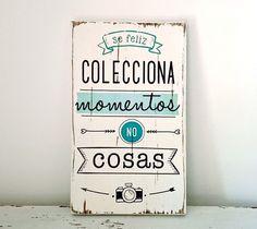 Letreros vintage   Colecciona momentos no cosas
