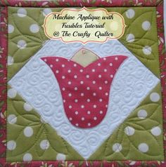 Machine Applique TUTORIAL... Before the tutorial, you will find a list of different brands of fusible webbing, discussing the pros and cons of each. The actual tutorial is VERY detailed and easy to follow and even includes a summary card you could print out to keep on hand ~ The Crafty Quilter