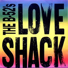 """""""The Love Shack"""" by The B-52's, Listed as number 246 on RollingStone's 500 Greatest Songs of all Time"""