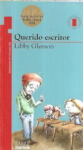 Querido escritor de Libby Gleeson