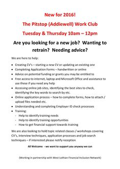 The Pitstop (Addiewell) Work Club Tuesday & Thursday 10am – 12pm Are you looking for a new job?  Wanting to retrain?  Needing advice? We are looking to hold topic related classes / workshops covering CV's, interview techniques, application processes and job search techniques – if interested please notify reception All Welcome  - we want to support you anyway we can  http://wlfin.org.uk/tweets-training.html