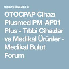 OTOCPAP Cihazı Plusmed PM-AP01 Plus - Tıbbi Cihazlar ve Medikal Ürünler - Medikal Bulut Forum