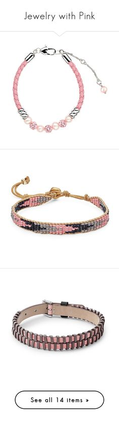 """""""Jewelry with Pink"""" by kikikoji ❤ liked on Polyvore featuring jewelry, bracelets, braid jewelry, crystal jewelry, crystal bead jewelry, crystal bangles, leather jewelry, beaded bangles, beaded jewelry and beading jewelry"""