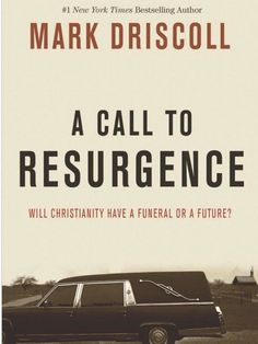 Mark Driscoll Issues Major Wake Up Call for Christians About the Dire State of American Culture | A Call to Resurgence